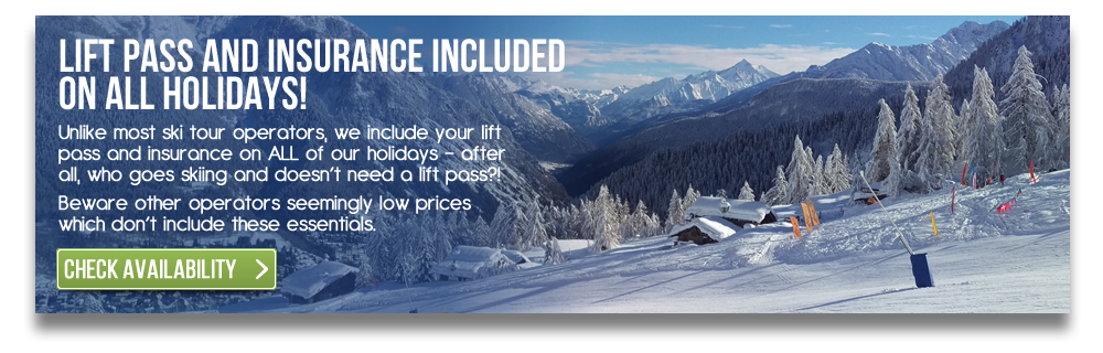 Lift Pass and Insurance Included on All Holidays