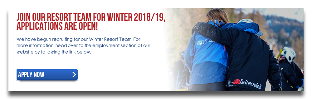 Join our Resort Team for Winter 2018/19, Applications are Open!